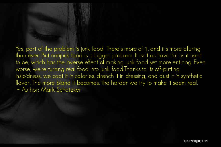 Flavorful Quotes By Mark Schatzker