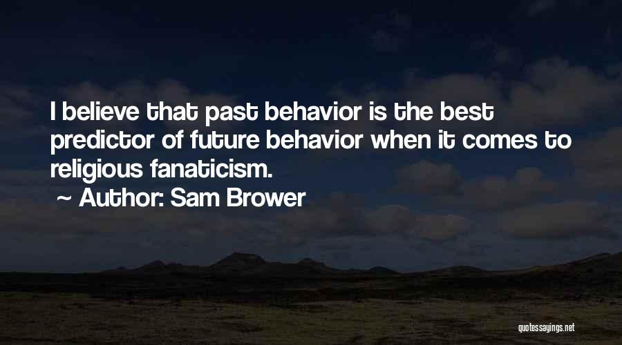 Flds Quotes By Sam Brower