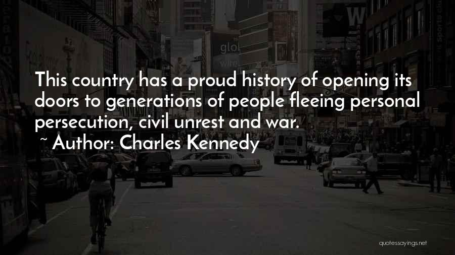 Fleeing War Quotes By Charles Kennedy