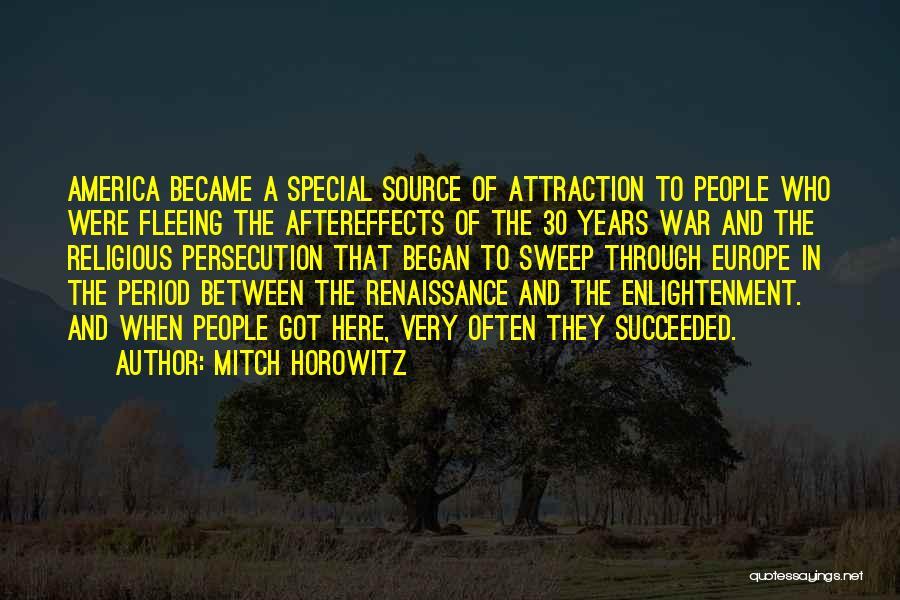 Fleeing War Quotes By Mitch Horowitz