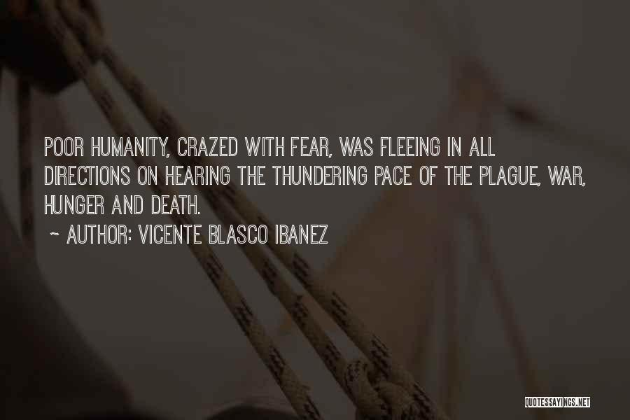 Fleeing War Quotes By Vicente Blasco Ibanez