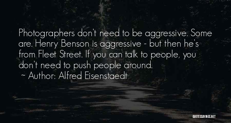 Fleet Street Quotes By Alfred Eisenstaedt