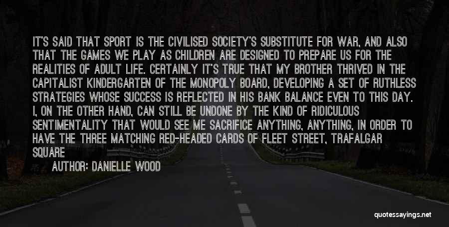 Fleet Street Quotes By Danielle Wood
