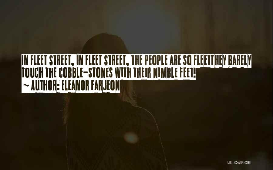 Fleet Street Quotes By Eleanor Farjeon