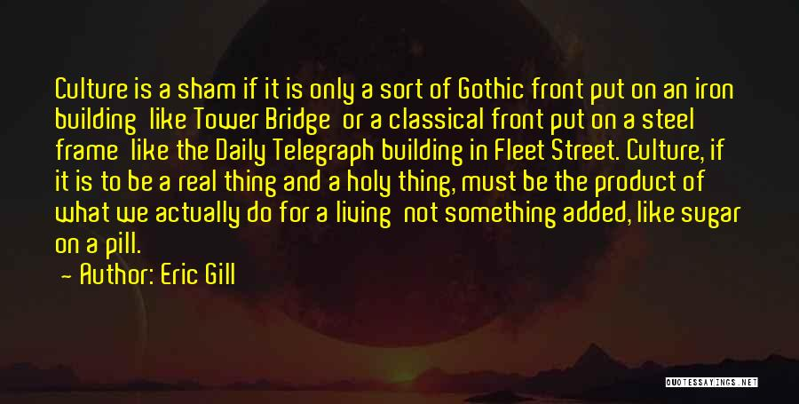 Fleet Street Quotes By Eric Gill