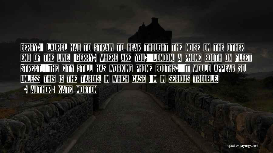 Fleet Street Quotes By Kate Morton