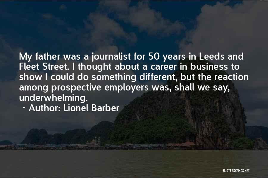 Fleet Street Quotes By Lionel Barber