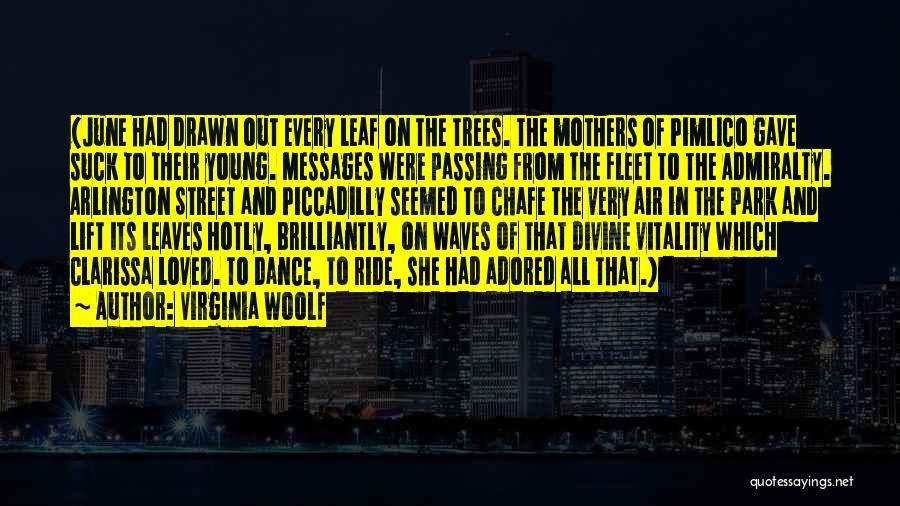 Fleet Street Quotes By Virginia Woolf