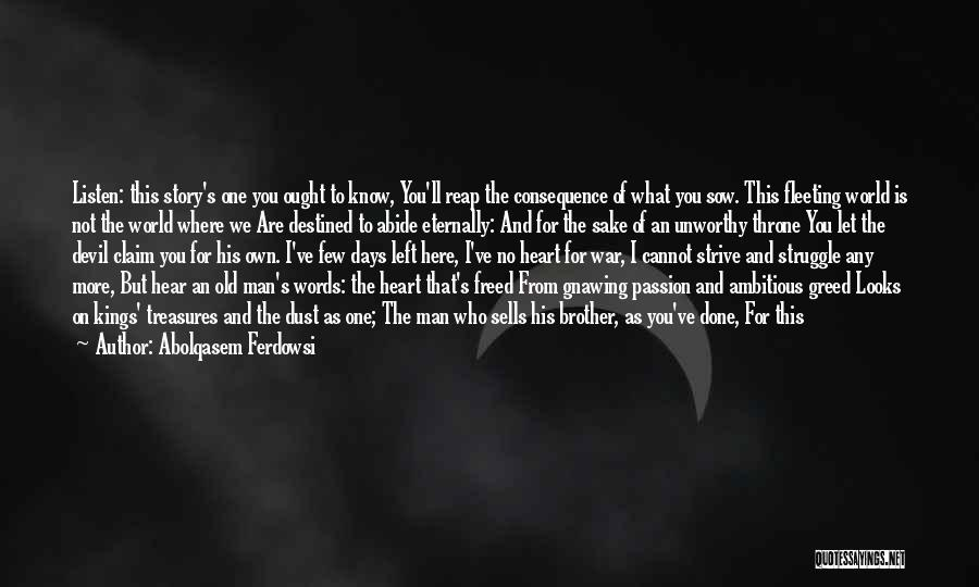 Fleeting Heart Quotes By Abolqasem Ferdowsi