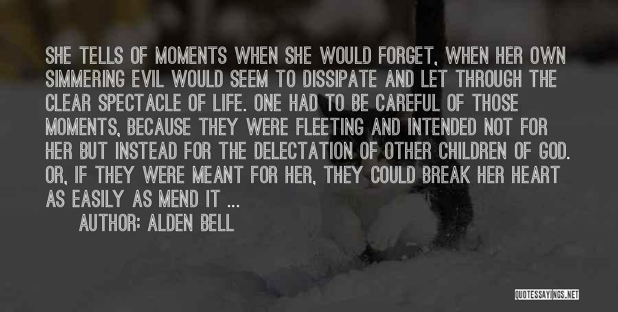 Fleeting Heart Quotes By Alden Bell