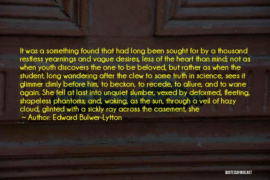 Fleeting Heart Quotes By Edward Bulwer-Lytton
