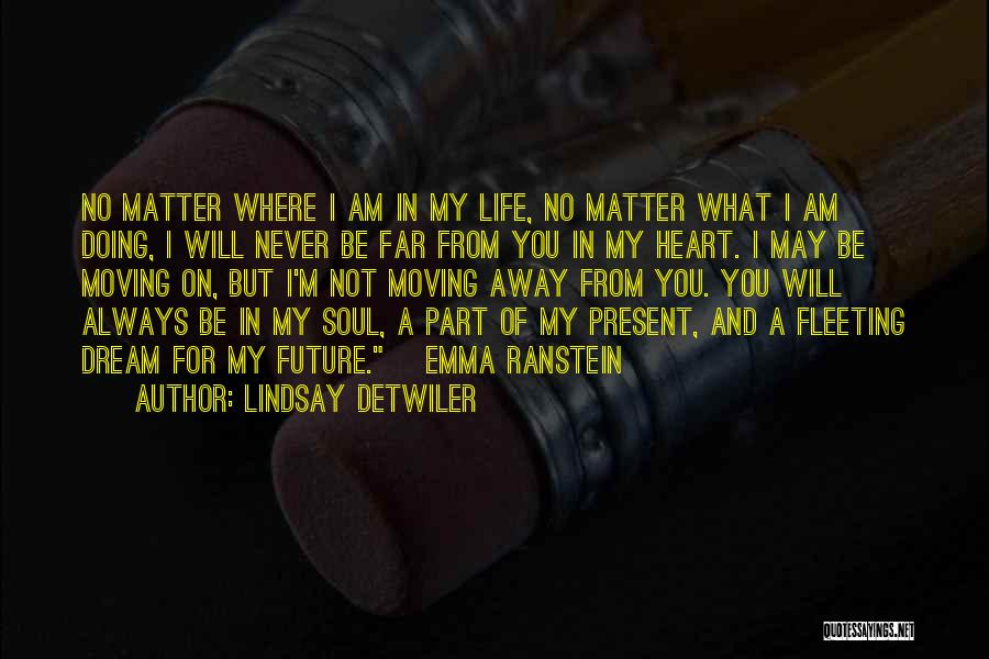 Fleeting Heart Quotes By Lindsay Detwiler