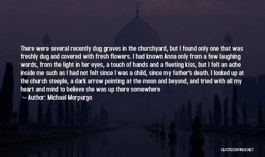Fleeting Heart Quotes By Michael Morpurgo