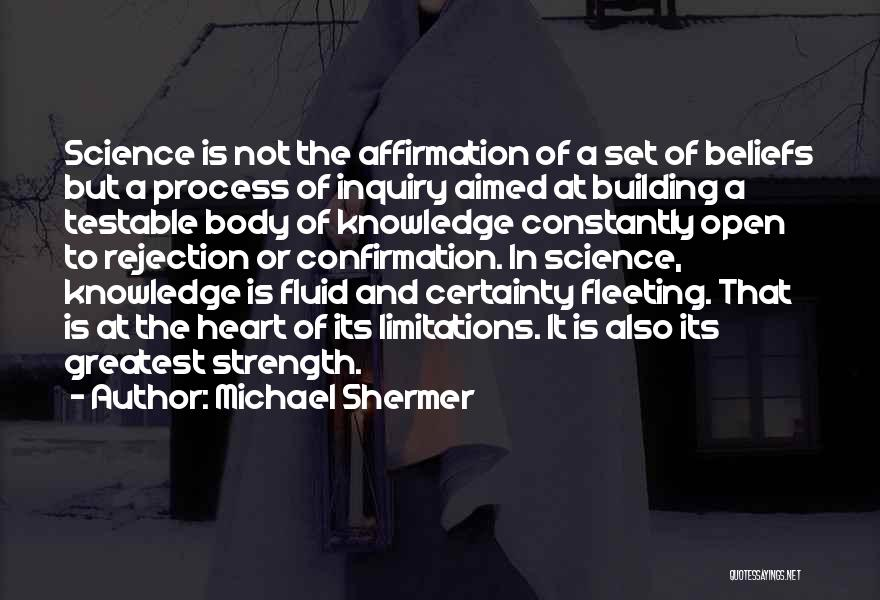 Fleeting Heart Quotes By Michael Shermer
