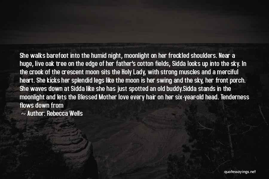 Fleeting Heart Quotes By Rebecca Wells