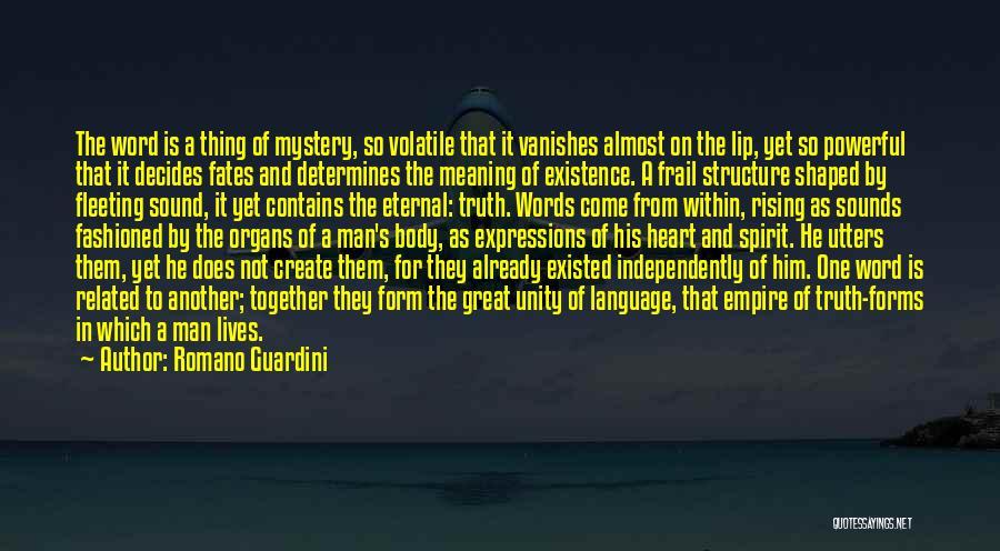 Fleeting Heart Quotes By Romano Guardini