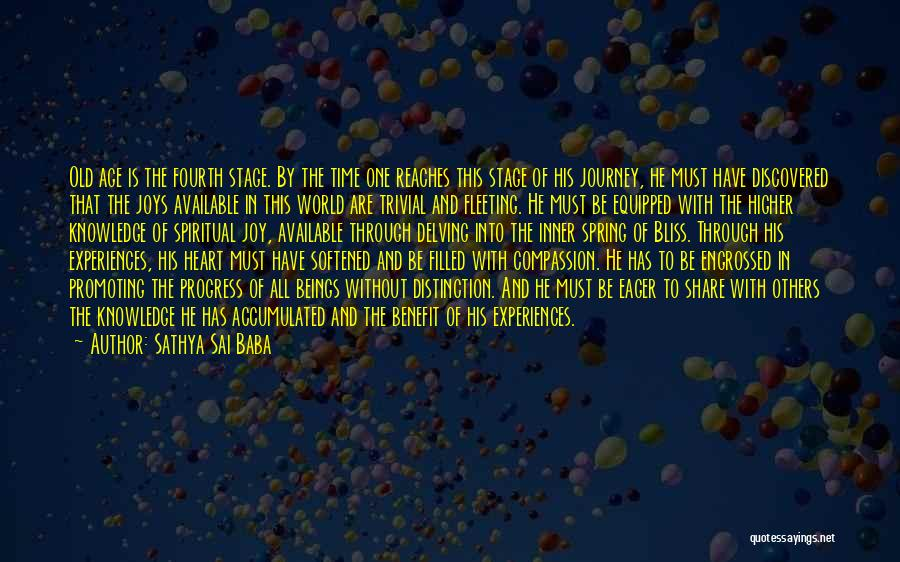 Fleeting Heart Quotes By Sathya Sai Baba