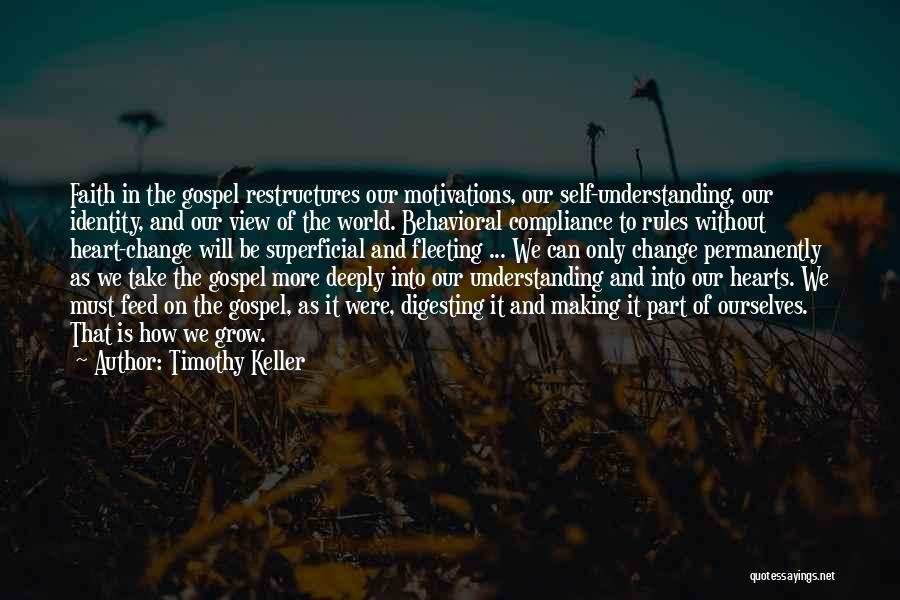 Fleeting Heart Quotes By Timothy Keller