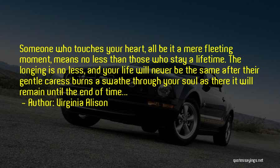 Fleeting Heart Quotes By Virginia Alison