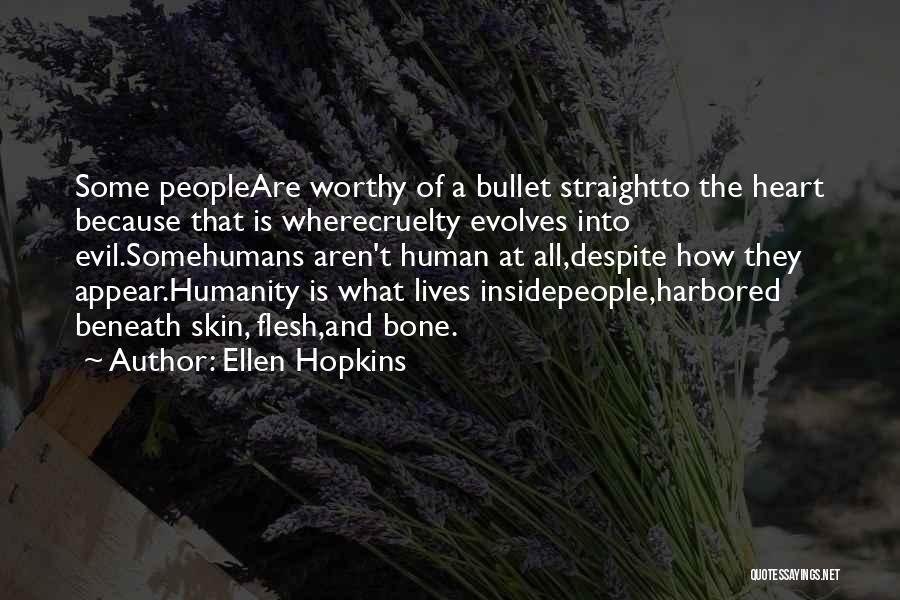 Flesh And Bone Quotes By Ellen Hopkins