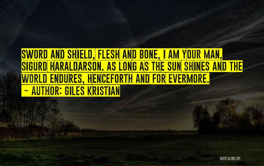 Flesh And Bone Quotes By Giles Kristian