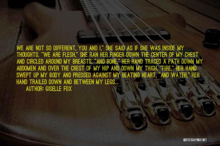 Flesh And Bone Quotes By Giselle Fox