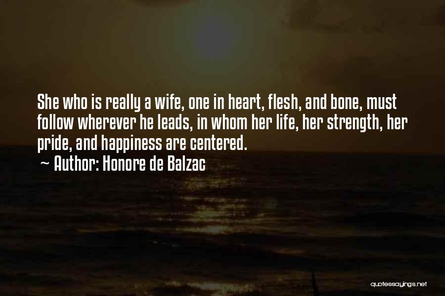 Flesh And Bone Quotes By Honore De Balzac