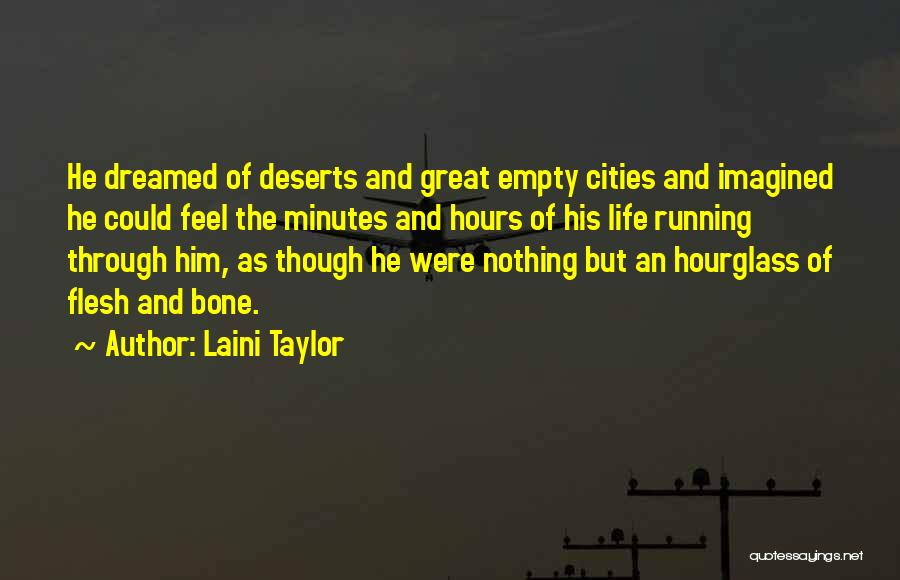 Flesh And Bone Quotes By Laini Taylor