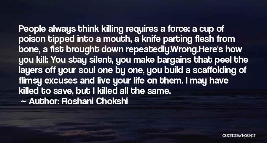 Flesh And Bone Quotes By Roshani Chokshi