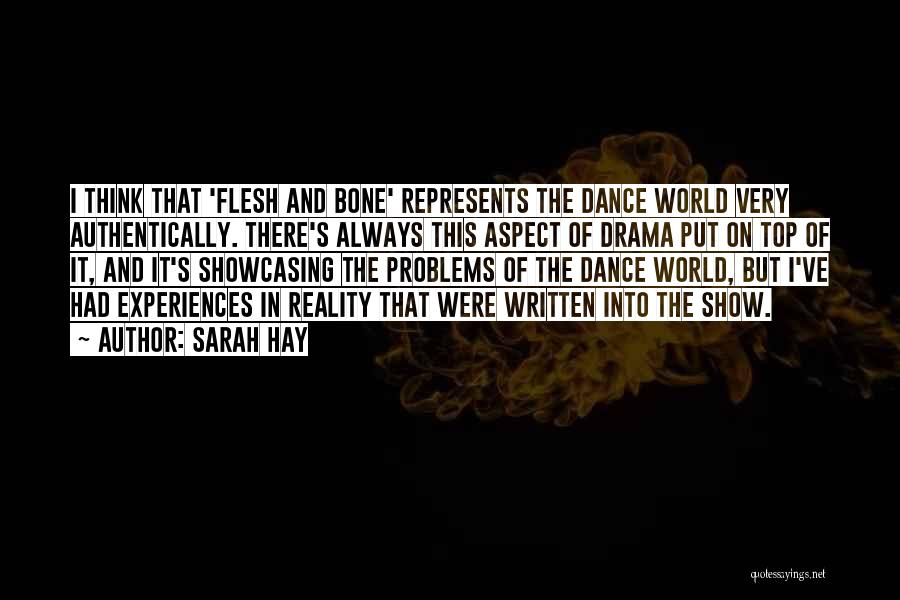 Flesh And Bone Quotes By Sarah Hay