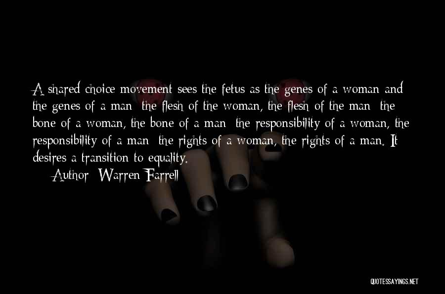 Flesh And Bone Quotes By Warren Farrell