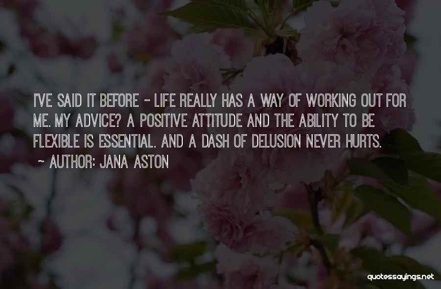 Flexible Working Quotes By Jana Aston