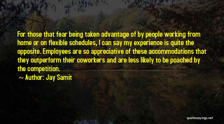 Flexible Working Quotes By Jay Samit