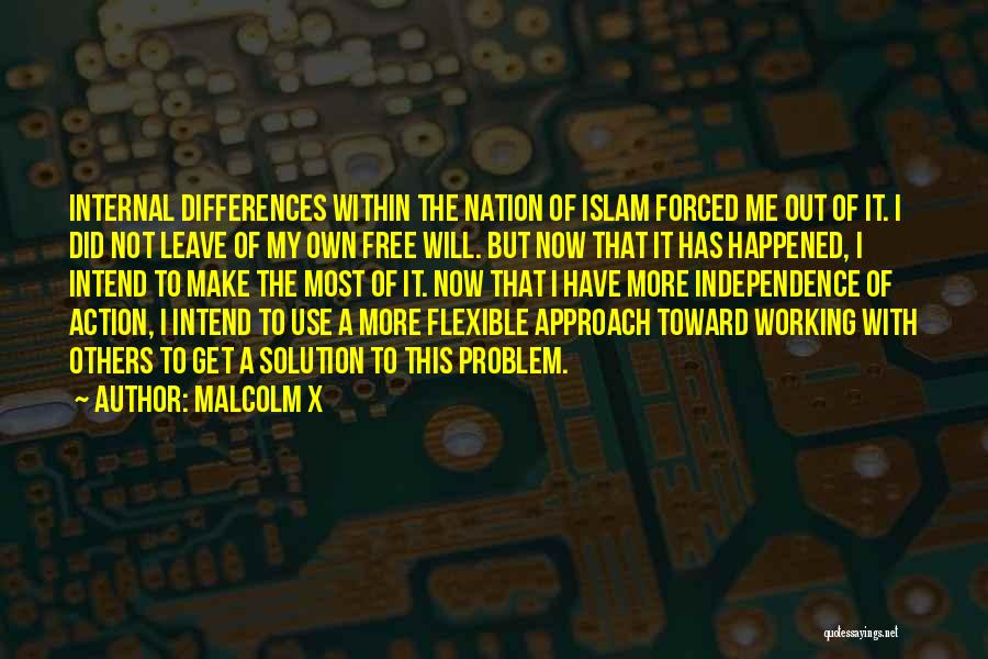 Flexible Working Quotes By Malcolm X