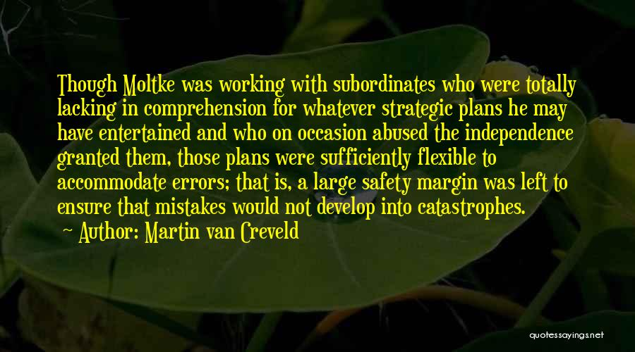 Flexible Working Quotes By Martin Van Creveld