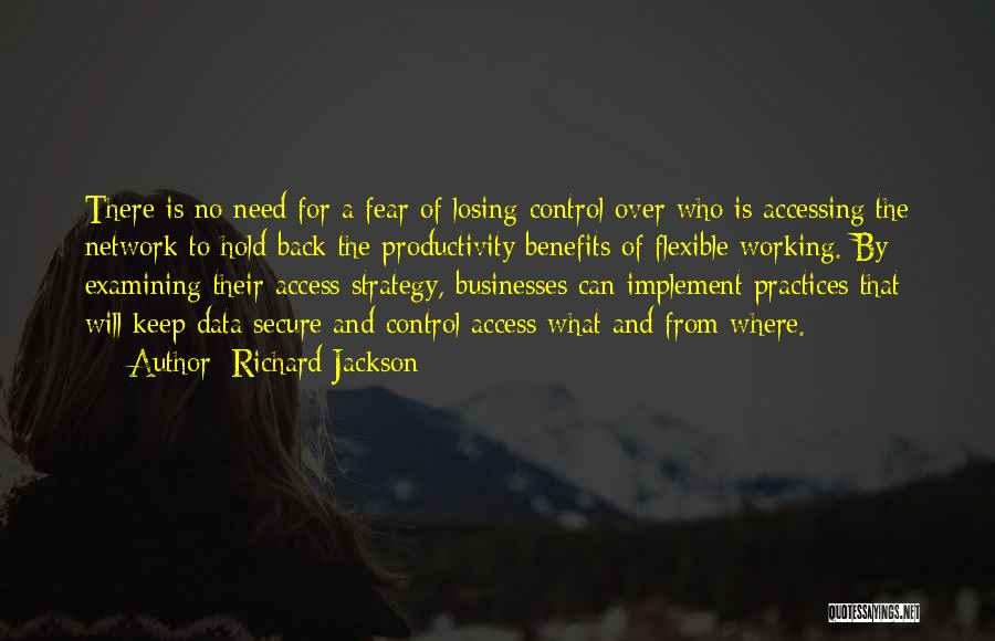 Flexible Working Quotes By Richard Jackson