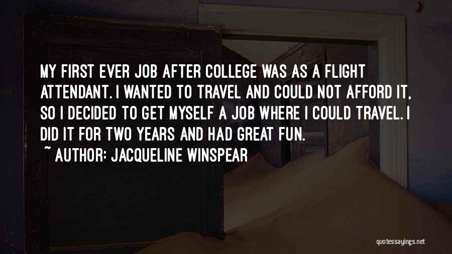 Top 39 Flight Attendant Quotes & Sayings