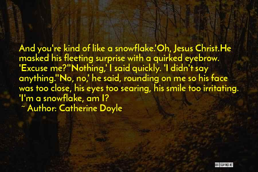 Flirting Too Much Quotes By Catherine Doyle