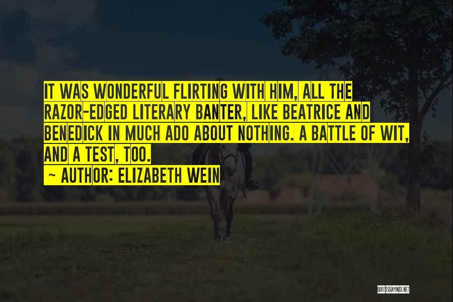 Flirting Too Much Quotes By Elizabeth Wein