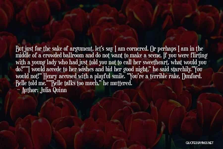 Flirting Too Much Quotes By Julia Quinn