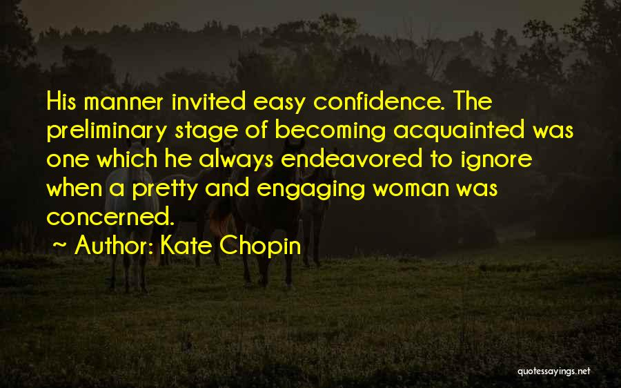 Flirting Too Much Quotes By Kate Chopin