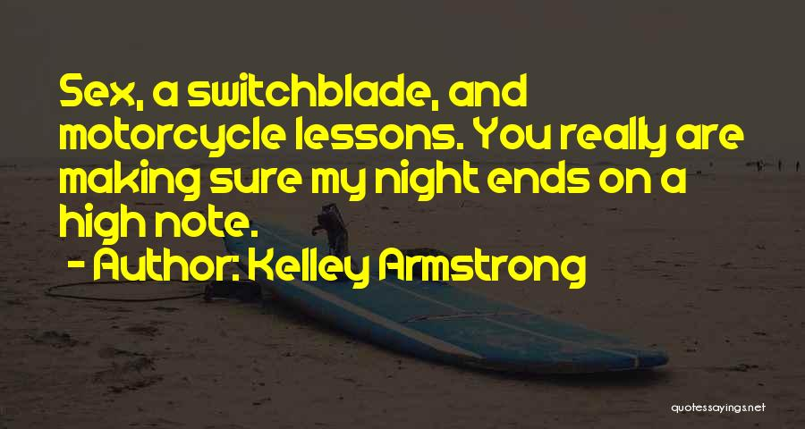 Flirting Too Much Quotes By Kelley Armstrong