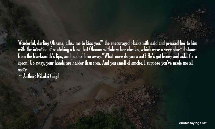 Flirting Too Much Quotes By Nikolai Gogol