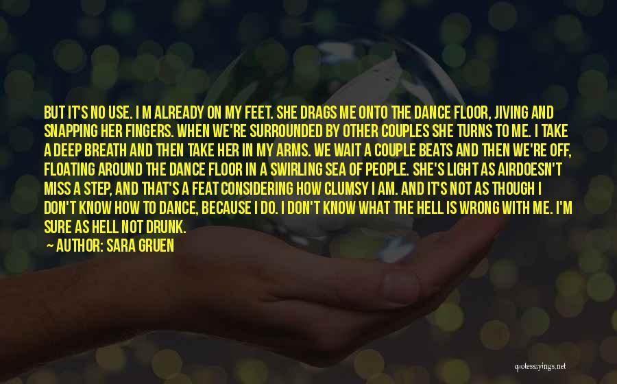 Floating Floor Quotes By Sara Gruen