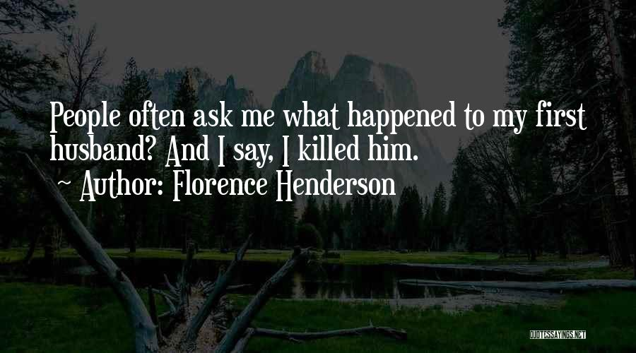 Florence Henderson Quotes 2122255