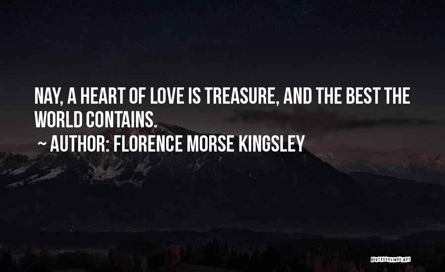 Florence Morse Kingsley Quotes 1307025