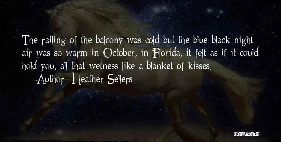 Florida Blue Quotes By Heather Sellers
