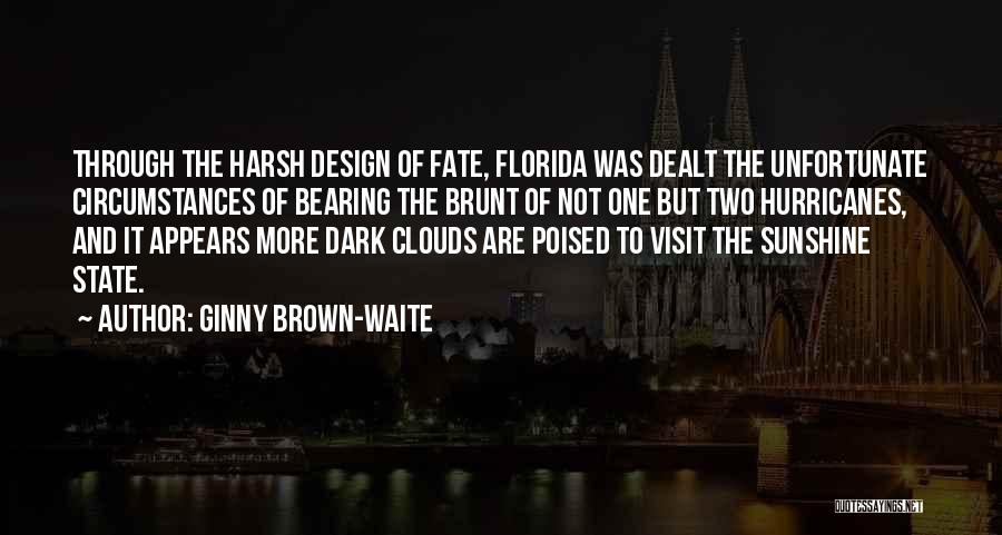 Florida Sunshine Quotes By Ginny Brown-Waite