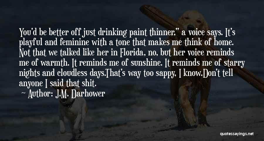 Florida Sunshine Quotes By J.M. Darhower