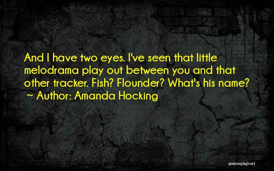 Flounder Quotes By Amanda Hocking
